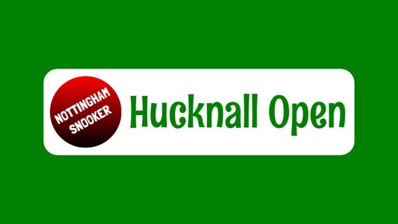 Hucknall Open Snooker Tournament (01/09/19)